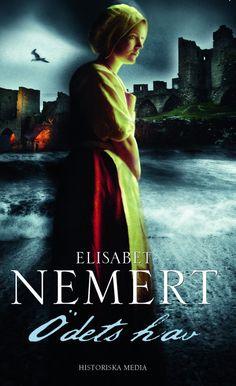 Ödets hav av Elisabet Nemert. Från Historiska Media.
