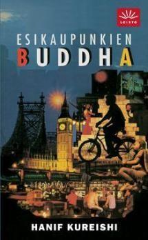 Esikaupunkien Buddha   Kirjasampo.fi - kirjallisuuden kotisivu