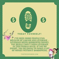 Never borrow money that accrues interest to start a business (except if you are paying for it through your salary); only borrow to grow your business. This is because business takes a long time to gain ground and begin making profit, yet most loans repayments have to be made within a month of taking the loan or even earlier. Therefore, never borrow money to start a business expecting that the business will generate income to pay back the borrowed money plus the interest.