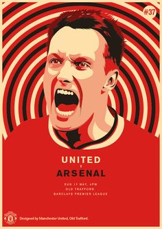 Match poster: Manchester United vs Arsenal, 17 May Designed by Manchester United Poster, Manchester United Football, Arsenal, United Games, Man Utd Fc, Premier League Champions, Pop Art Design, Football Design, Red Army