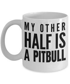 aedc99ebe4fab Pitbull Gifts-Pitbull Mug -Pitbull Lover Gifts-Pitbull Dad-My Better Half