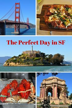 How To Visit The Top Attractions And Sample Sf S Best Food In Just One Day