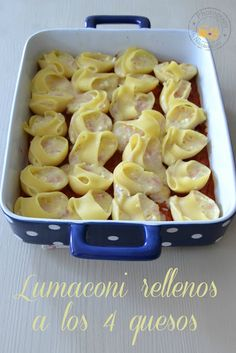 Entre núvols de cotó: Lumaconi farcits de 4 formatges / Lumaconi rellenos de 4 quesos