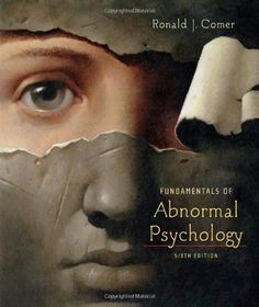 Fundamentals of Abnormal Psychology book by Ronald J. Abnormal Psychology Book, Forensic Psychology, Psychology Major, Psychology Disorders, Marriage Counseling Books, Grief Counseling, Good Books, Books To Read, Premarital Counseling