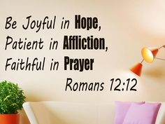 Romans 12:12 Wall Decal, Bible Quote Decor, Be Joyful Bible Quote Decal, Prayer Wall Decal, Bible Verse Inspirational Decal, Room Art  nm157 #bibleverse #biblestudy #inspirationalquotes #inspirationaldecals #memes #memesdaily #quotes #quotestoliveby #walldecals #motivationalquotes #biblequotes #familyquotes #meme #roomdecor #diyproject