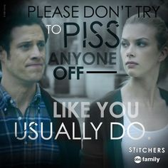"""S1 Ep2 """"Friends in Low Places"""" - Aw, #Camsten is so hilarious! #Stitchers"""