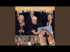 The Old Rugged Cross (Live) - YouTube Gaither Gospel, Gaither Homecoming, Jesus Today, Old Rugged Cross, Asking For Forgiveness, Begotten Son, Universal Music Group, God Jesus, To Youtube