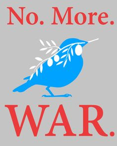 """This election we a choice to make. War or Peace?"