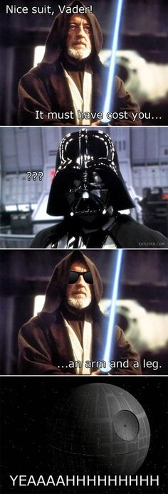 If you don't get it then you obviously don't know Star Wars.