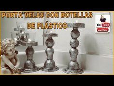 PORTA VELAS CON BOTELLAS DE PLASTICO - YouTube