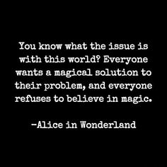 Trendy quotes disney alice in wonderland mad hatters truths New Quotes, True Quotes, Words Quotes, Quotes To Live By, Funny Quotes, Inspirational Quotes, Motivational, Sayings, Old Times Quotes