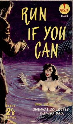 RUN IF YOU CAN #pulp #cover #art