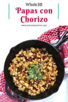 Papas con Chorizo (Potatoes with Mexican Sausage) - Everyday Latina Mexican Dishes, Mexican Food Recipes, Whole Food Recipes, Clean Eating Recipes, Eating Healthy, Healthy Food, Side Dish Recipes, Easy Recipes, Healthy Recipes