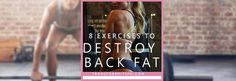 Here are 8 exercises to get rid of lower back fat! Go through the circuit three times for a real burn! Full exercise descriptions in the article.