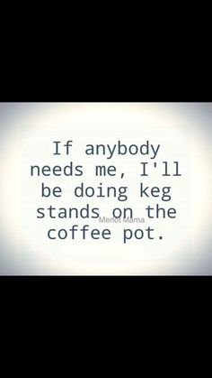 Coffee Wine, Coffee Talk, Coffee Is Life, I Love Coffee, Coffee Cup, Coffee Quotes, Coffee Humor, Motivational Quotes, Funny Quotes