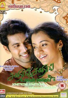 Something Something Unakkum Enakkum Tamil Movie Online - Jayam Ravi, Trisha, Prabhu, Santhanam and Manivannan. Directed by M. Raja. Music by Devi Sri Prasad. 2006 w.eng.subs