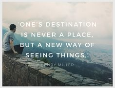 Weekly Inspirational Quote, 23 May 2016 Weekly Inspirational Quotes, Inspiring Quotes, Monday Inspiration, Henry Miller, Quote Of The Week, Ways Of Seeing, Travel, Life Inspirational Quotes, Viajes