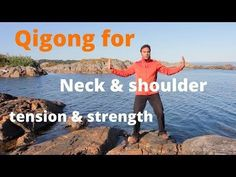 Qigong for neck and shoulder tension, arthritis, and strength with Jeff Chand - YouTube