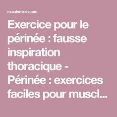Exercice pour le périnée : fausse inspiration thoracique - Périnée : exercices faciles pour muscler le périnée - aufeminin