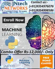 Enroll Now for the Machine Learning & Python  training with highly experienced trainers at the JNtech Networks offer in Only Rs. 12,000/-.  The Contact details are provided below: Ph. No. +919354976076, +919354998586 www.jntechnetworks.com Email: info@jntechnetworks.com Address: A33, Sector 2, Noida