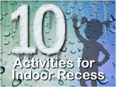Peaceful Playgrounds - 10 Rainy and Snow Day Activities for Indoor Recess Future Classroom, School Classroom, Classroom Activities, School Fun, Classroom Organization, School Days, Classroom Ideas, Classroom Management, School Stuff