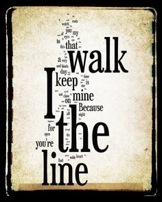 I Walk The Line Lyrics  Johnny Cash  Word Art Print  by no9images, $25.00