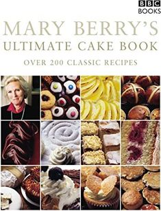Herunterladen oder Online Lesen Mary Berry's Ultimate Cake Book (Second Edition) Kostenlos Buch PDF/ePub - Mary Berry, Over many years, Mary Berry has perfected the art of cake-making and her skills have earned her a reputation as the. Afternoon Tea Cakes, Best Afternoon Tea, Lemon Drizzle Cake, British Baking, Mary Berry, Home Baking, Got Books, How To Make Cake, Book Photography