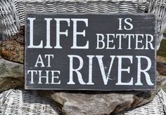 River Sign - Life Is Better At The River - Cabin Sign - Cabin Decor - Rustic - Summer Home - Personalized - Cottage - Hand Painted Wood Sign via Etsy by mandy
