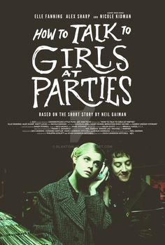 """Image result for """"How to Talk to Girls at Parties"""" movie poster"""