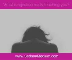 What is rejection really teaching you?  A spiritual view #healing #heal #pain #social #isolation #rejection #peace #forgiveness #self-love