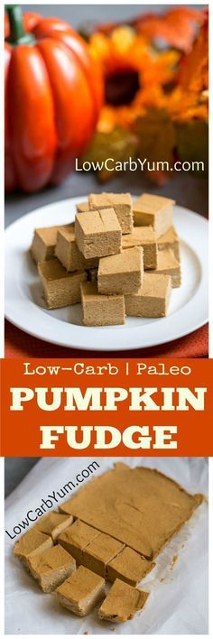 Low carb Paleo Pumpkin Fudge. An easy pumpkin fudge recipe that's sugar free and paleo diet friendly. There's no need to feel guilty indulging in this yummy low carb treat! | LowCarbYum.com
