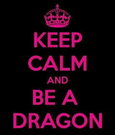 Keep Calm and be a Dragon @michaelsusanno