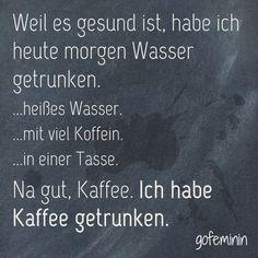 #spruchdestages #sprüche #zitat #spruch #quote Mehr witzige Sprüche gibt's auf gofeminin.de!