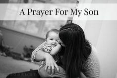 A Prayer For My Son