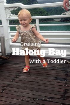 Cruising Halong Bay With a Toddler - our experience & tips for you to do the same.