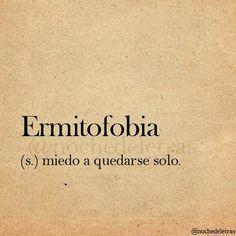 Ermitofobia.