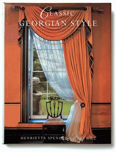 Classic Georgian Style by Henrietta Spencer-Churchill. Georgian Windows, Georgian Era, Georgian Homes, Regency Furniture, Georgian Furniture, English Interior, English Decor, Regency House, Georgian Interiors