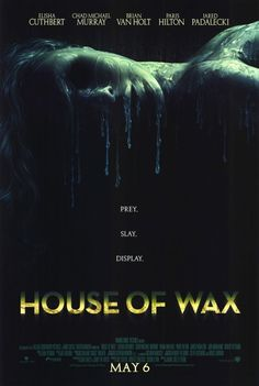 House of Wax (2005) Movie Review