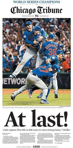 Watch the cubs win the World Series. Chicago Tribune, November 2016 edition: Chicago Cubs World Series Champions Major League Baseball, Chicago Cubs Baseball, Baseball Players, Tigers Baseball, World Series 2016, Chicago Cubs World Series, Newspaper Cover, Newspaper Layout, Newspaper Headlines