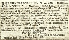 Advertisement placed by the Machynlleth Union for a workhouse master and matron in an unknown newspaper. 1861. http://history.powys.org.uk/images/machynlleth/advert.gif