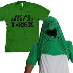 Rule the lands in this T-rex flip up shirt. An exclusive to the Crazy Dog T-shirt line, this is the shirt that started it all. The T-Rex flip shirt is a single tee that flips over your head to turn you in to a Tyrannosaurus Rex when someone asks you about your T-Rex.  Materials: 100% Cotton Care instructions: Wash cold on gentle, hang dry Country of origin: USA Fit: Mens-standard, Womens-slim fit Color: Multiple