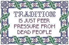 The Real Truth About Reiki Cross Stitching, Cross Stitch Embroidery, Embroidery Patterns, Counted Cross Stitch Patterns, Hand Embroidery, Grafik Design, Funny Signs, Needlework, Funny Quotes