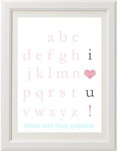PRINTABLE Alphabet I Love You DIY Art Print by anna and blue paperie. $6.00, via Etsy.