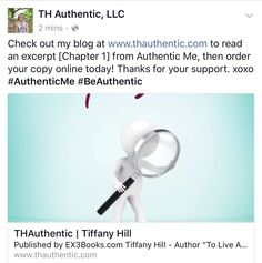 thauthentic.com #AuthenticMe