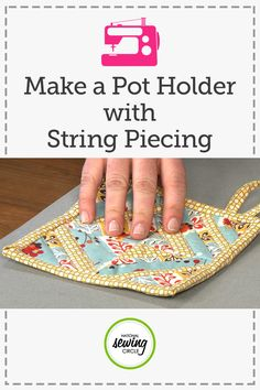 String piecing is a fun and easy quilting technique you can use to use up your fabric scraps. In this video, Beth Bradley demonstrates the string piecing technique with a pot holder that she created, and she also shows a couple of different methods you can use for string piecing.