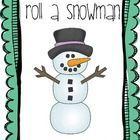 Roll a Snowman: A Winter Freebie