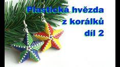 Plastická hvězda z korálků - díl 2(2) / 3D beaded star - part 2(2)