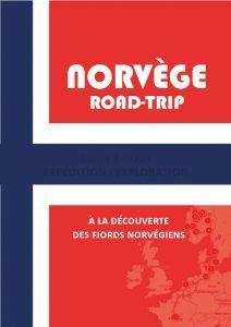 Ebook Gratuit - Guide de voyage pour préparer votre road-trip en Norvège