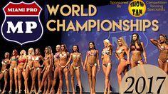 MIAMI PRO WORLD CHAMPIONSHIPS 2017 | FITNESS, BIKINI & MUSCLE MODELS | VLOG