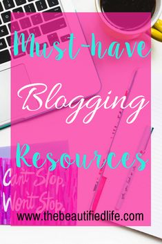 The-Beautified-Life-Blogging-Resources